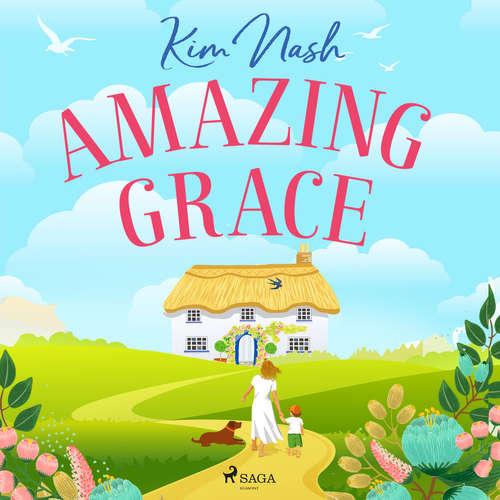 Audiobook Amazing Grace (EN) - Kim Nash - Alex Rivers