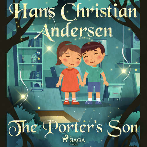 Audiobook The Porter's Son (EN) - Hans Christian Andersen - Alex Lehman