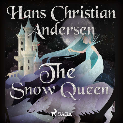 Audiobook The Snow Queen (EN) - Hans Christian Andersen - Alex Lehman