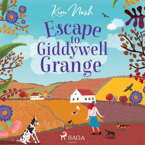Audiobook Escape to Giddywell Grange (EN) - Kim Nash - Alex Rivers
