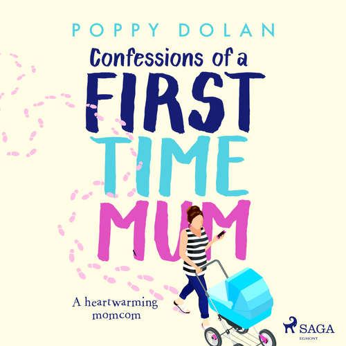 Audiobook Confessions of a First-Time Mum (EN) - Poppy Dolan - Lizzie Wolford