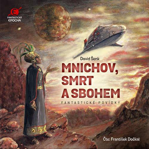 Audiokniha Mnichov, Smrt a Sbohem - David Šenk - František Dočkal