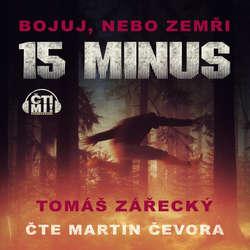 Audiokniha 15 minus - Tomáš Zářecký - Martin Čevora