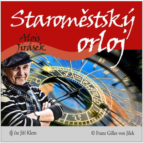 Audiokniha Staroměstský orloj - Alois Jirásek - Jiří Klem
