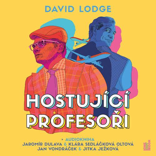 Audiokniha Hostující profesoři - David Lodge - Jaromír Dulava