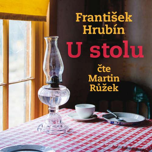 Audiokniha U stolu (1988) - František Hrubín - Martin Růžek