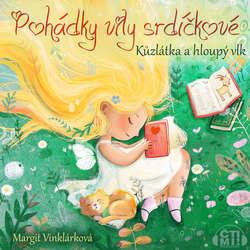 Audiokniha Kůzlátka a hloupý vlk - Margit Vinklárková - Margit Vinklárková