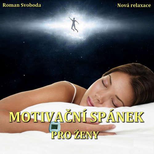 Audiokniha Motivační spánek pro ženy - Roman Svoboda - Roman Svoboda