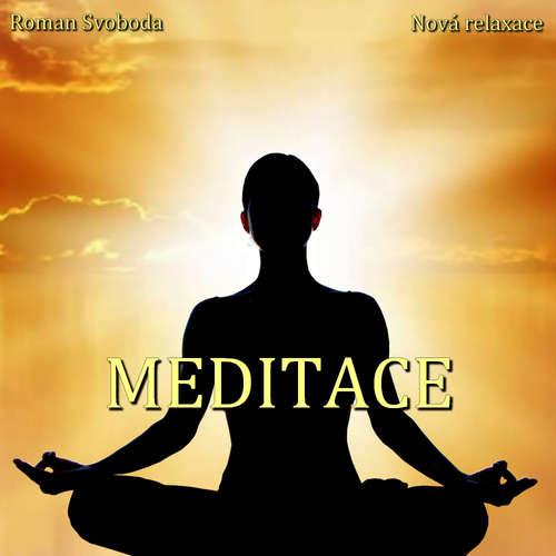 Audiokniha Meditace - Roman Svoboda - Roman Svoboda