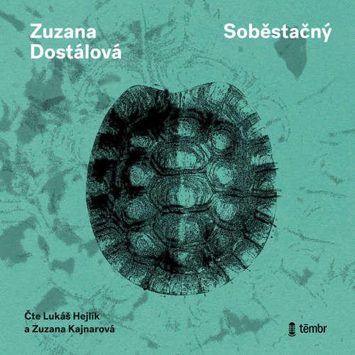 Audiokniha Soběstačný - Zuzana Dostálová - Lukáš Hejlík