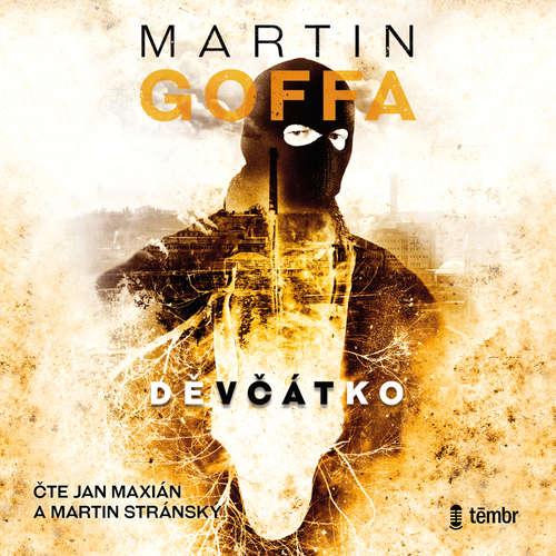 Audiokniha Děvčátko - Martin Goffa - Jan Maxián