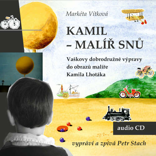 Audiokniha Kamil - malíř snů - Markéta Vítková - Petr Stach