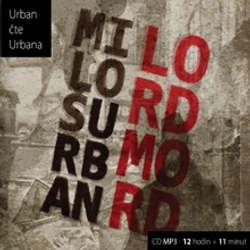 Audiokniha Lord Mord - Miloš Urban - Miloš Urban