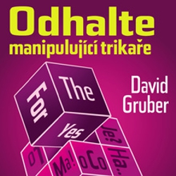 Odhalte manipulující trikaře - David Gruber (Audiokniha)