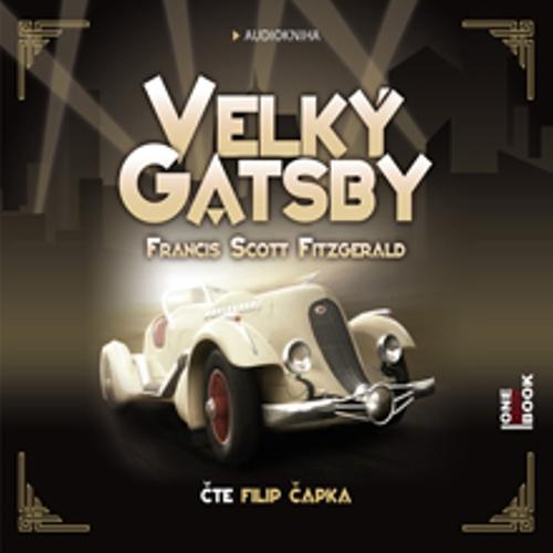 Velký Gatsby - Francis Scott Fitzgerald (Audiokniha)