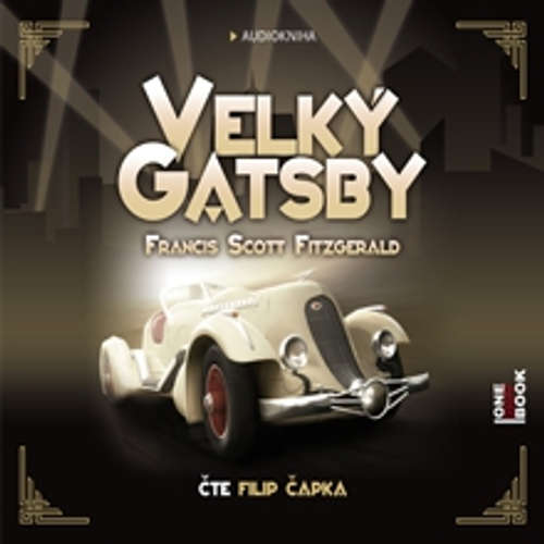 Audiokniha Velký Gatsby - Francis Scott Fitzgerald - Filip Čapka
