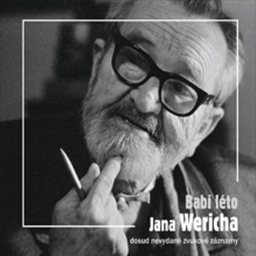 Babí léto Jana Wericha  - Jan Werich (Audiokniha)