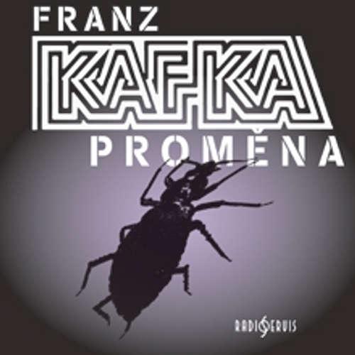 Audiokniha Proměna - Franz Kafka - Milan Friedl