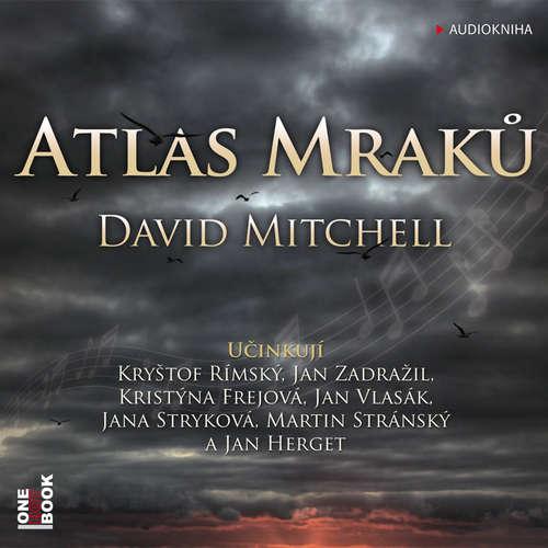 Audiokniha Atlas Mraků - David Mitchell - Jana Stryková