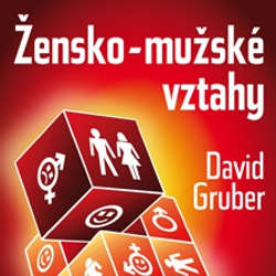 Audiokniha Žensko-mužské vztahy - David Gruber - David Gruber