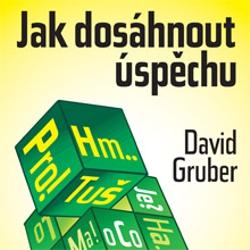 Jak dosáhnout úspěchu - David Gruber (Audiokniha)