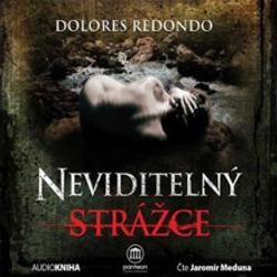 Neviditelný strážce - Dolores Redondo (Audiokniha)