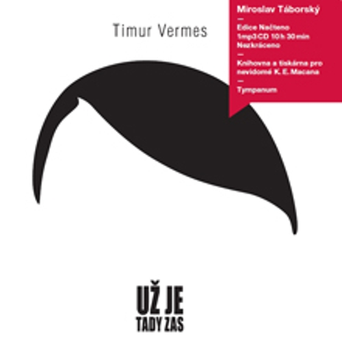 Už je tady zas - Timur Vermes (Audiokniha)