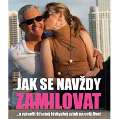 Audiokniha Jak se navždy zamilovat - Mike Bechtle - Radek Erben