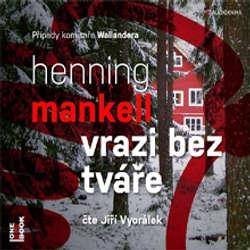 Vrazi bez tváře - Henning Mankell (Audiokniha)