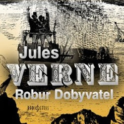Robur Dobyvatel - Jules Verne (Audiokniha)