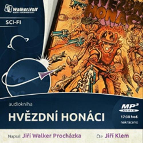 Hvězdní Honáci - Jiří Walker Procházka (Audiokniha)