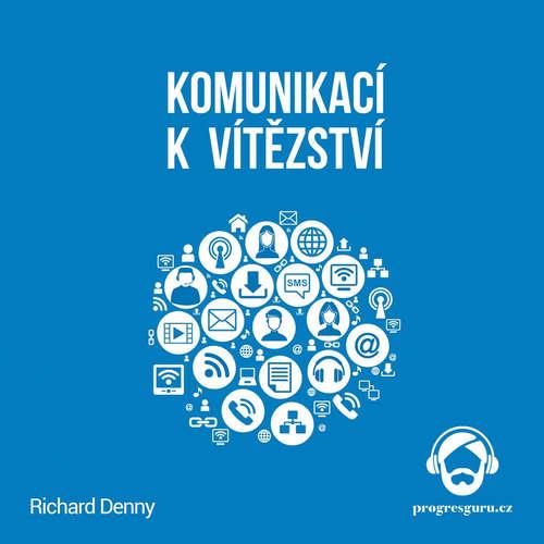 Audiokniha Komunikací k vítězství - Richard Denny - Jaroslav Ludvík
