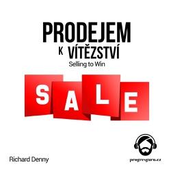 Prodejem k vítězství - Richard Denny (Audiokniha)
