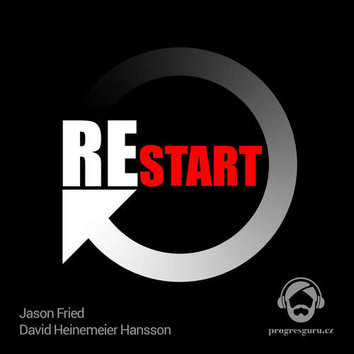 Audiokniha Restart - Jason Fried - Michal Švarc