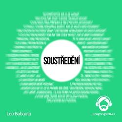 Soustředění - Leo Babauta (Audiokniha)