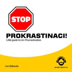 Audiokniha Stop prokrastinaci - Leo Babauta - Gustav Bubník