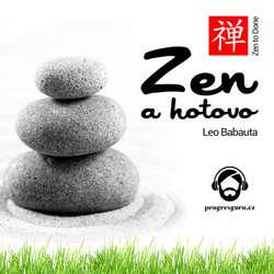 Audiokniha Zen a hotovo  - Leo Babauta - Michal Švarc