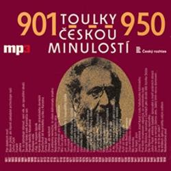 Toulky českou minulostí 901 - 950 - Josef Veselý (Audiokniha)