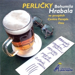 Perličky Bohumila Hrabala - Bohumil Hrabal (Audiokniha)
