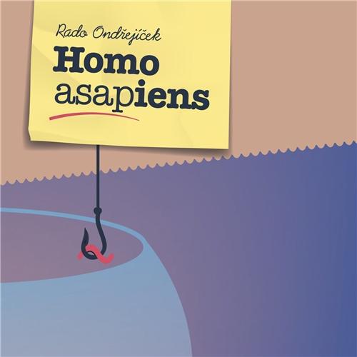 Homo ASAPiens