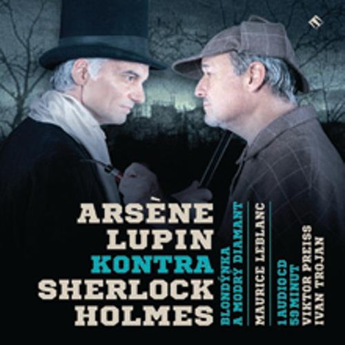 Arsène Lupin kontra Sherlock Holmes - Maurice Leblanc (Audiokniha)