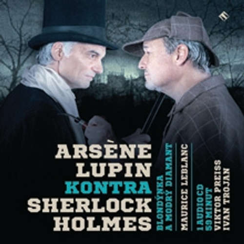 Audiokniha Arsène Lupin kontra Sherlock Holmes - Maurice Leblanc - Josef Somr