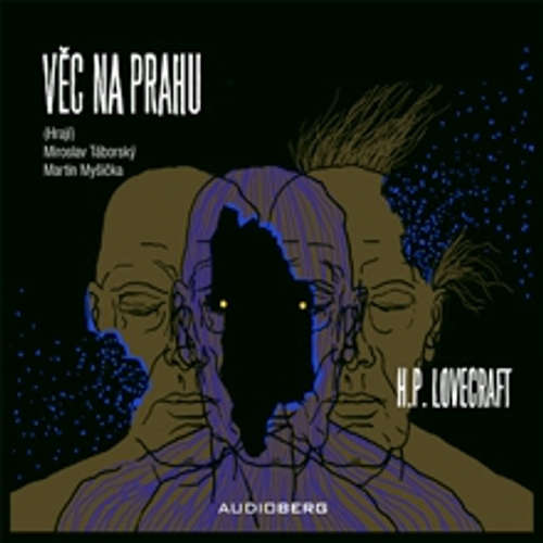 Audiokniha Věc na prahu - Howard Phillips Lovecraft - Miroslav Táborský