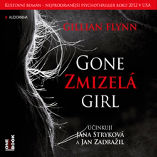 Zmizelá / Gone Girl - Gillian Flynn (Audiokniha)