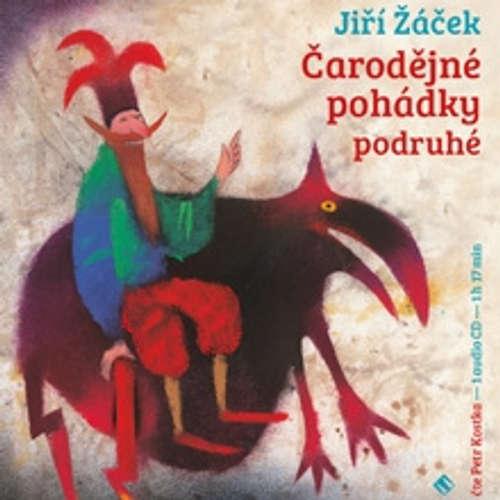 Audiokniha Čarodějné pohádky podruhé - Jiří Žáček - Petr Kostka
