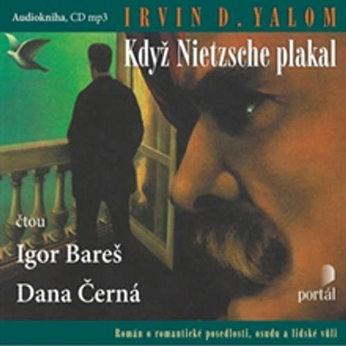 Audiokniha Když Nietzsche plakal - Irvin David Yalom - Igor Bareš