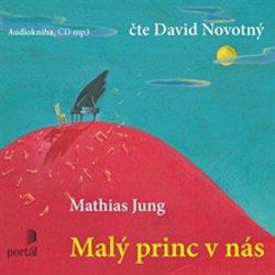 Malý princ v nás - Mathias Jung (Audiokniha)