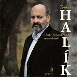 Audiokniha Ptal jsem se cest - Tomáš Halík - Tomáš Halík