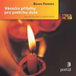 Audiokniha Vánoční příběhy pro potěchu duše - Bruno Ferrero - Jiří Dvořák