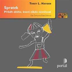Spratek - Torey L. Hayden (Audiokniha)